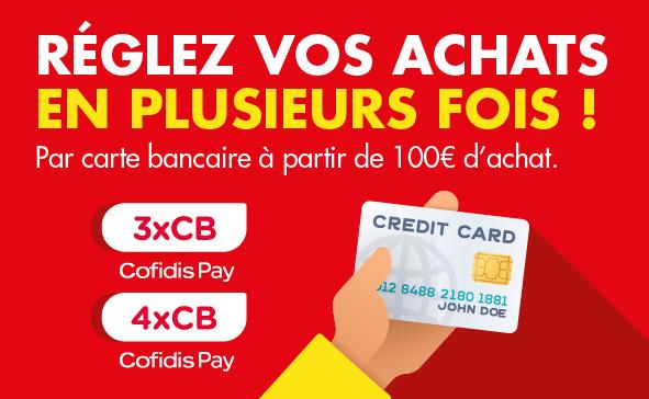 Payez en 3x ou 4x avec notre partenaire COFIDIS
