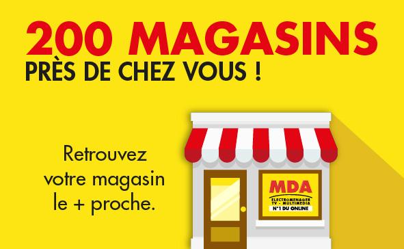Trouver votre magasin MDA le plus proche de chez vous